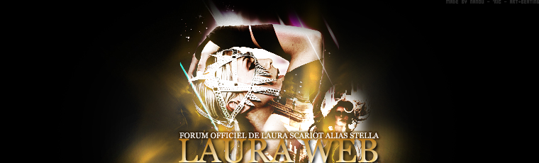 Laura Web Forum Officiel De Laura Scariot Alias Stella