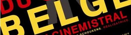 cinéma belge au cinémistral de Frontigna la Peyrade