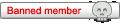 Banned member