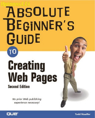 Absolute Beginners Guide to Creating Web Pages (2nd Edition)