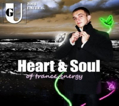 VA - Heart & Soul of Trance Energy (Mixed by Uncle G.) (2011)