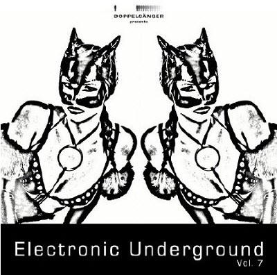 VA - Doppelganger Presents Electronic Underground Vol 7 (2011)