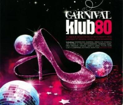 VA - Carnival Klub 80 (2011)