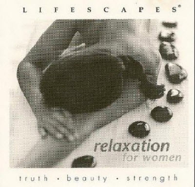 VA - Lifescapes - Relaxation for Women (2010) FLAC