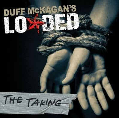 Duff McKagan's Loaded - The Taking (2011) FLAC