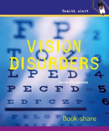 Vision Disorders (Health Alert)