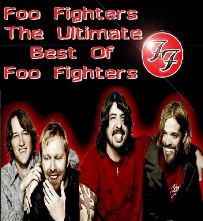 Foo Fighters - The Ultimate Best Of Foo Fighters (2011)