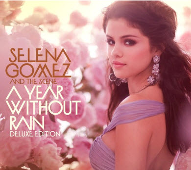 Selena Gomez & The Scene - A Year Without Rain (Deluxe Edition) (2010)