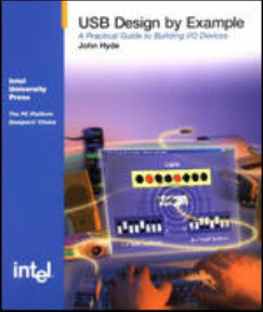 USB Design by Example: A Practical Guide to Building I/O DevicesPaperback