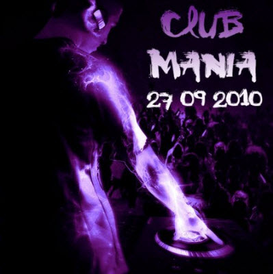 Club mania (27.09.2010)