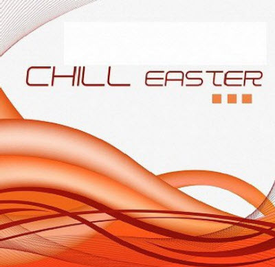 VA - Chill Easter (2011)