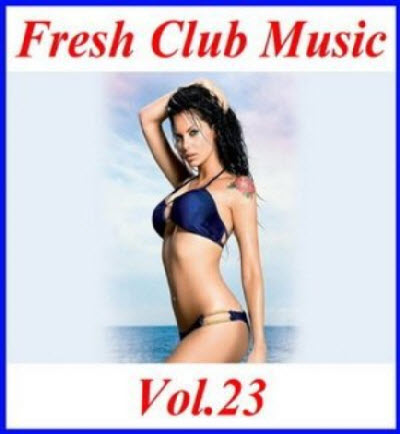 VA - Fresh Club Music Vol.23 (2011)