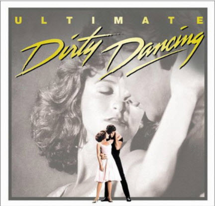 VA - Ultimate Dirty Dancing (2003) [Original Recording Remastered]