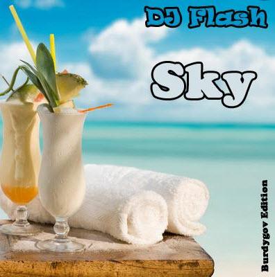 DJ Flash - Sky (2010)