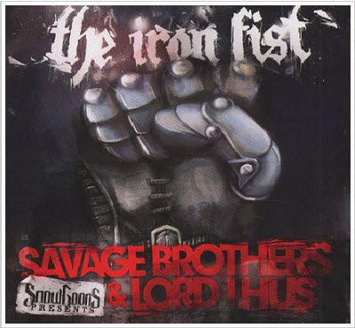 Snowgoons Presents Savage Brothers and Lord Lhus – The Iron Fist-2011-SO