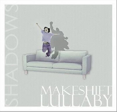 Makeshift Lullaby - Shadows (2011)