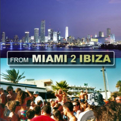 VA-From Miami 2 Ibiza (2010)