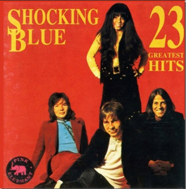 Shocking Blue - 23 Greatest Hits