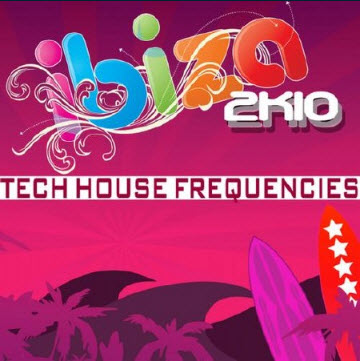 VA - Ibiza 2k10 Tech House Frequencies (2010)