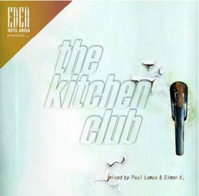 VA - Eden Hotel Arosa Presents... The Kitchen Club (2011)