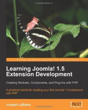 Learning Joomla! 1.5 Extension Development: Creating Modules, Components, and Plugins with PHP (REPO