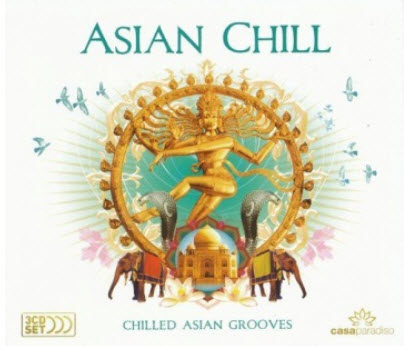 VA - Asian Chill: Chilled Asian Grooves (3cd) (2008) (Lossless)