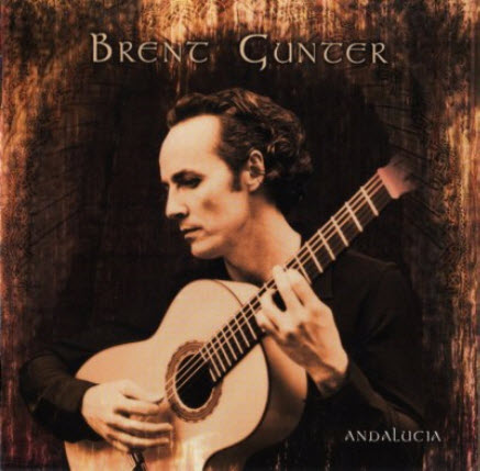 Brent Gunter - Andalucia (2005)