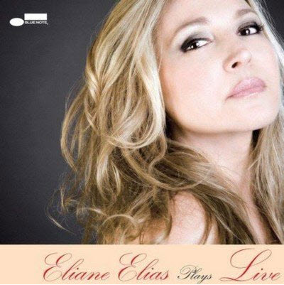 Eliane Elias - Eliane Elias Plays Live (2010)
