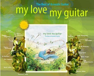 [Guitar] VA - My Love My Guitar - The Best of Acoustic Guitar (2006) [FLAC]