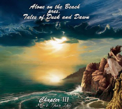 VA - Alone on the Beach pres. Tales of Dusk and Dawn - Chapter III: More Than This (2011)