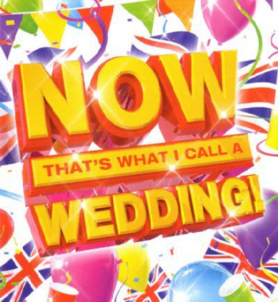 VA - Now That's What I Call A Wedding (2011)