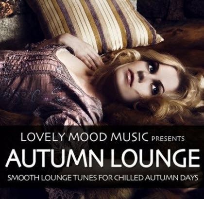VA - Autumn Lounge (Smooth Lounge Tunes For Chilled Autumn Days) (2010)