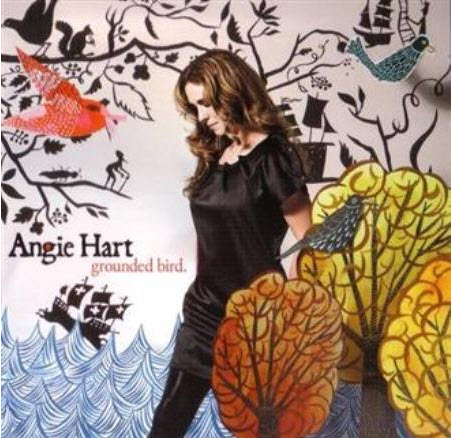 Angie Hart - Grounded Bird (2007)