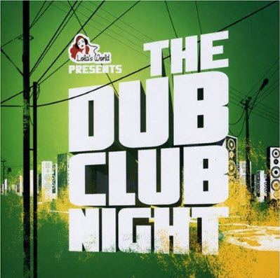 The Dub Club Night (by DJ Ralph von Richthoven)