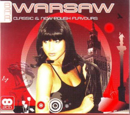 VA - Bar Warsaw - Classic & New Polish Flavours (2008)