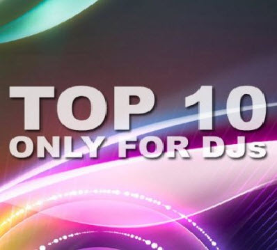 VA-TOP 10 Only For Djs (11.04.2011)