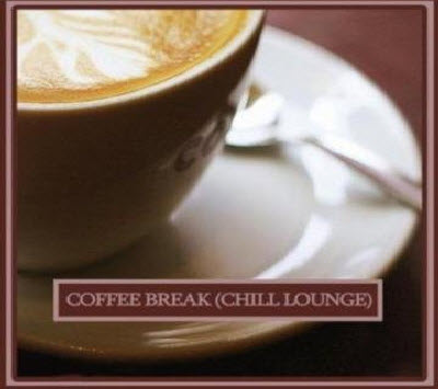 VA - Coffee Break: Chill & Lounge Music (2011)