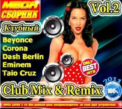 VA - MEGA Club Mix And Remix Vol.2 (2011)