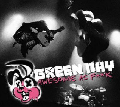Green Day - Awesome as Fuck (2011) DTS
