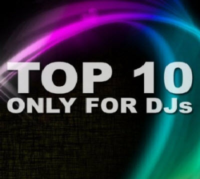 VA - TOP 10 Only For Djs (19.04.2011)