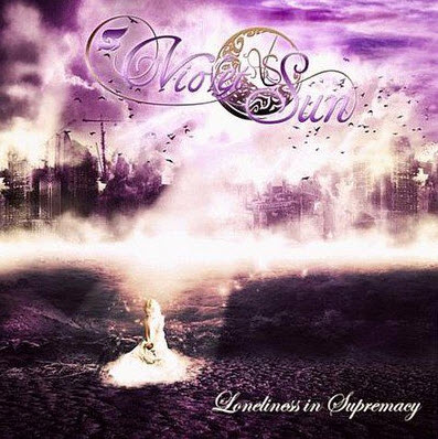 Violet Sun - Loneliness in Supremacy (2010)