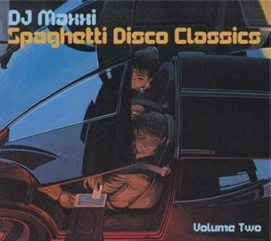 DJ Maxxi - Spaghetti Disco Classics Volume Two (2011) (Lossless)