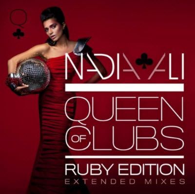 Nadia Ali - Queen Of Clubs Trilogy: Ruby Edition (2010)