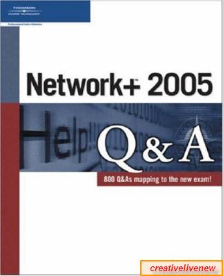 Network+ 2005 Q&A
