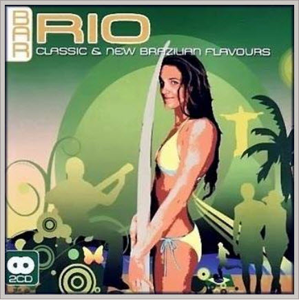 VA - Bar Rio: Classic & New Brazilian Flavours 2CD (2008)