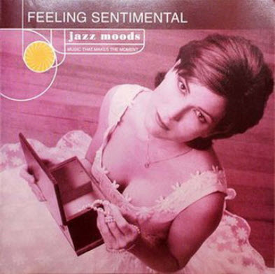 VA - Jazz Moods - Feeling Sentimental (Lossless)