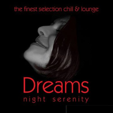 VA - Dreams - Night Serenity vol.3 (2007)