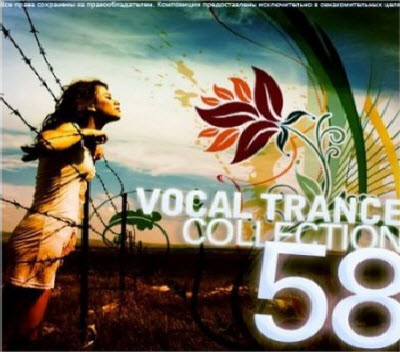 VA - Vocal Trance Collection Vol.58 (2011)