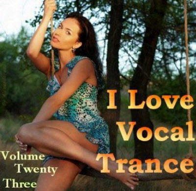 VA - AG: I Love Vocal Trance #23 (20.04.2011)