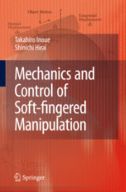 Mechanics and Control of Soft-fingered Manipulation